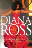 Diana Ross biographies: A Lifetime To Get Here cover